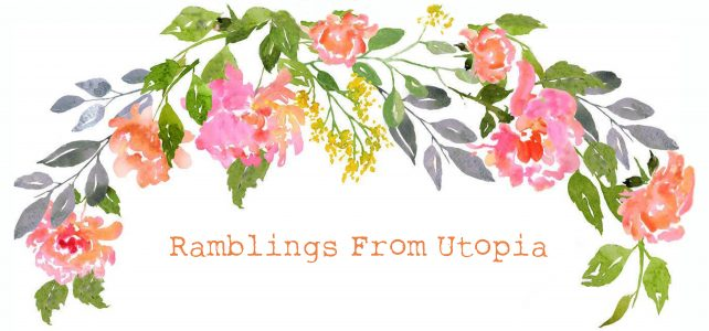 Ramblings From Utopia
